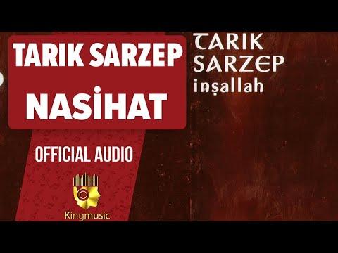 Tarık Sarzep - Nasihat - ( Official Audio )