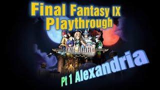 Money Plays: Final Fantasy IX pt1 Alexandria