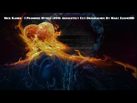 Nick Kamen - I Promised Myself (2016 Absolutely Ext.Originalmix By Marc Eliow)HD