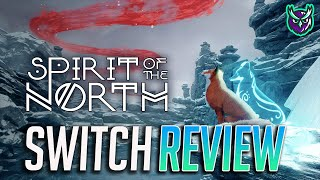 Spirit of the North Nintendo Switch Review-A beautiful journey (Video Game Video Review)