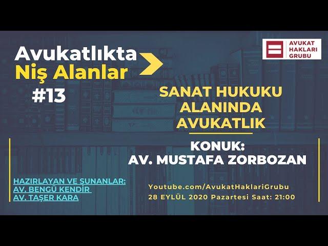 Sanat Hukuku Alanında Avukatlık   #AvukatlıktaNişAlanlar   Av. Mustafa Zorbozan