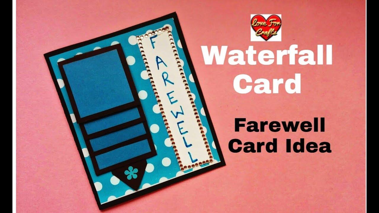 Waterfall Card Tutorial Handmade Farewell Card Idea
