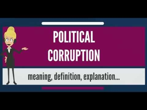 What is POLITICAL CORRUPTION? What does POLITICAL CORRUPTION mean? POLITICAL CORRUPTION meaning