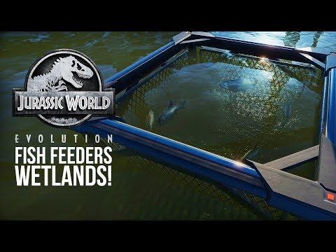 WETLAND DINOSAURS & FISH FEEDERS! | Jurassic World: Evolution Update
