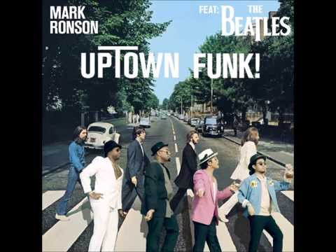 """Uptown Funk (Feat. The Beatles)"" - Mark Ronson/Beatles Mashup"