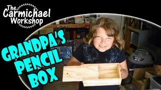 Building Grandpa's Pencil Box Kit - A Kids Woodworking Project