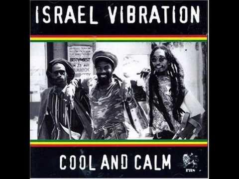 Israel Vibration – Cool And Calm (2005) Full Album