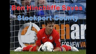 Ben Hinchliffe Best Save Compilation - Stockport County