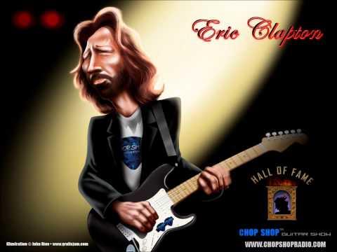 Eric Clapton - Wang-Dang-Doodle