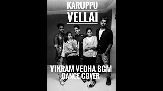 Vikram Vedha Bgm Dance cover   Karuppu vellai  Gokul Devis feat Academy of Outlaws Choreography