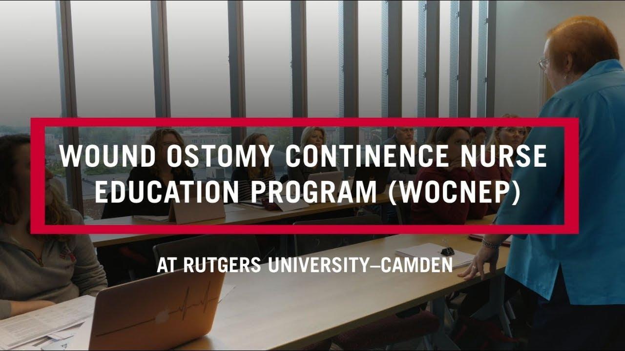Wound Ostomy Continence Nursing Education Program Rutgers