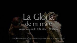 "Flamenco, Teatro y Cabaret. Así se presenta la obra ""LA GLORIA DE MI MARE"""