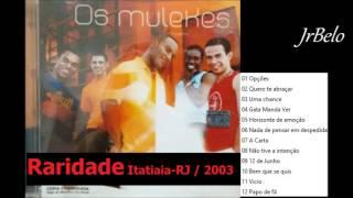 os mulekes cd completo ao vivo 2003 jrbelo