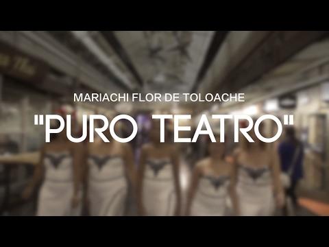 Mariachi Flor De Toloache - Puro Teatro