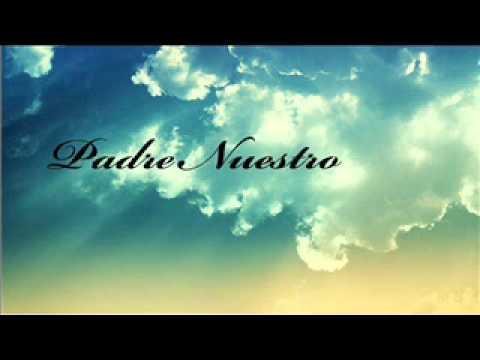 Padre nuestro ( Cantado y con letra ) (verlo desde la PC para ver la letra)