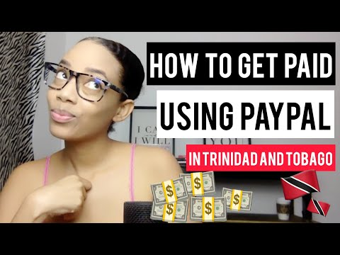 How to Get Paid in Trinidad and Tobago in 2020 from PayPal