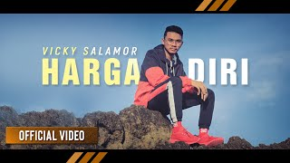 VICKY SALAMOR - Harga Diri (Official Video)