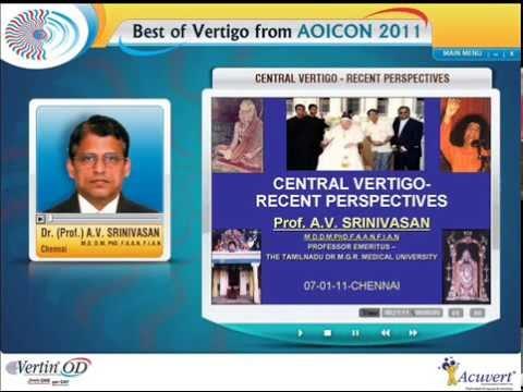Vertigo - Prof. Srinivasan ; Neurologist