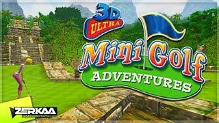 I LOVE THIS GAME | 3D ULTRA MINIGOLF