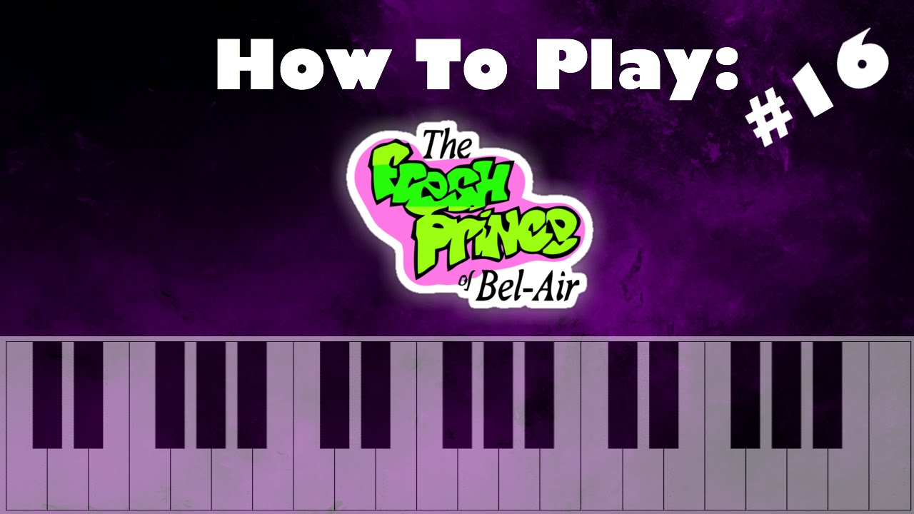 How To Play The Fresh Prince of Bel Air Theme Song   How To Play 20