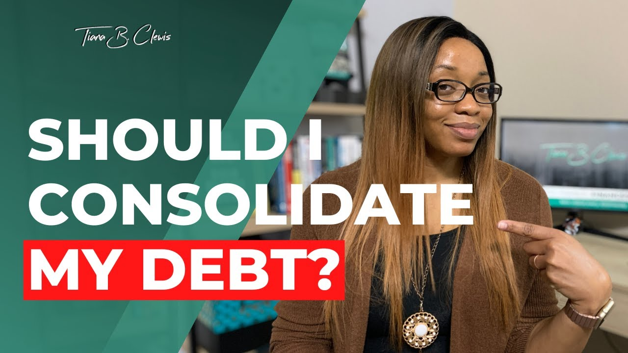 Should I Consolidate My Debt? | Debt Consolidation Pros and Cons