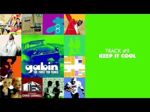 Gabin - Keep It Cool (feat. Mia Cooper) - THE FIRST TEN YEARS #09