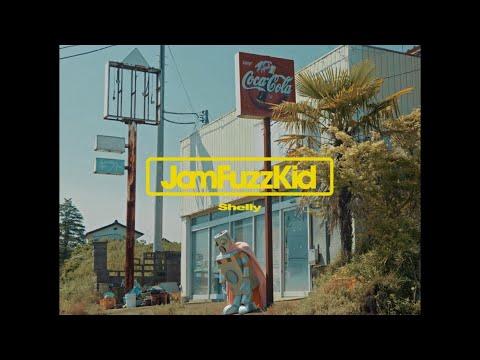 Jam Fuzz Kid - Shelly (Music Clip)
