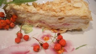 Торт НАПОЛЕОН, простые рецепты