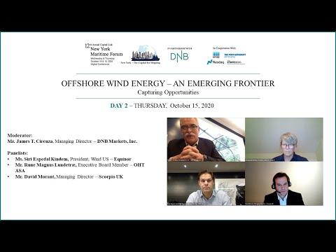 2020 New York Maritime Forum - Offshore Wind Energy - An Emerging Frontier
