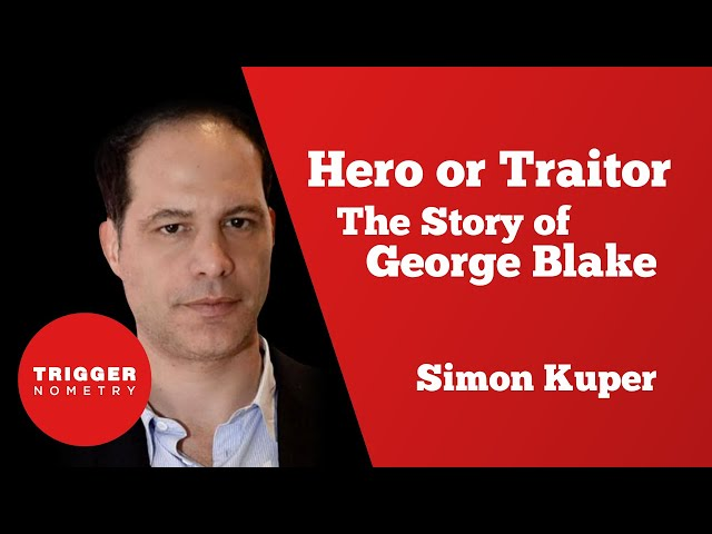 Hero or Traitor: The Story of George Blake with Simon Kuper