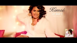 Kimsé - Le Jour J [Clip Officiel]