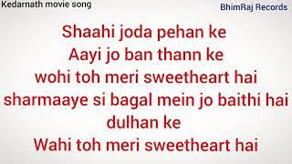 Sweetheart Full Song Lyrics Kedarnath Movie So1080P HD