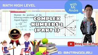 COMPLEX NUMBERS 2 PART 2 WITH MR. ANDRE|| MATH HIGH LEVEL