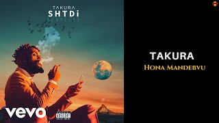 Takura - Hona Mandebvu (Official Audio)