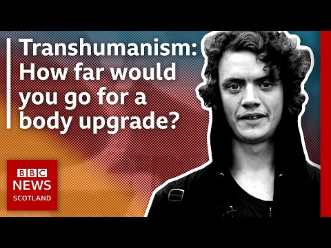 How far would you go for a body upgrade? | Transhumanism | BBC The Nine