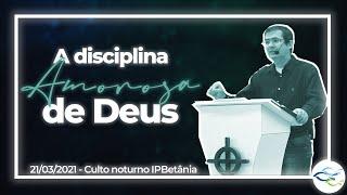 Culto Dominical (Vespertino) - 21/03/2021