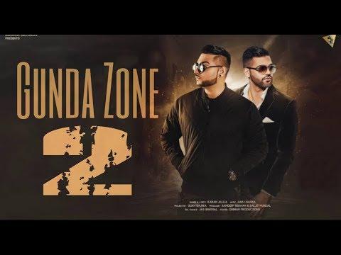Gunda zone 2 song by karan aujla/deep jandu/ official /video
