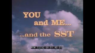 BOEING SUPERSONIC TRANSPORT SST PROMOTIONAL FILM 72732