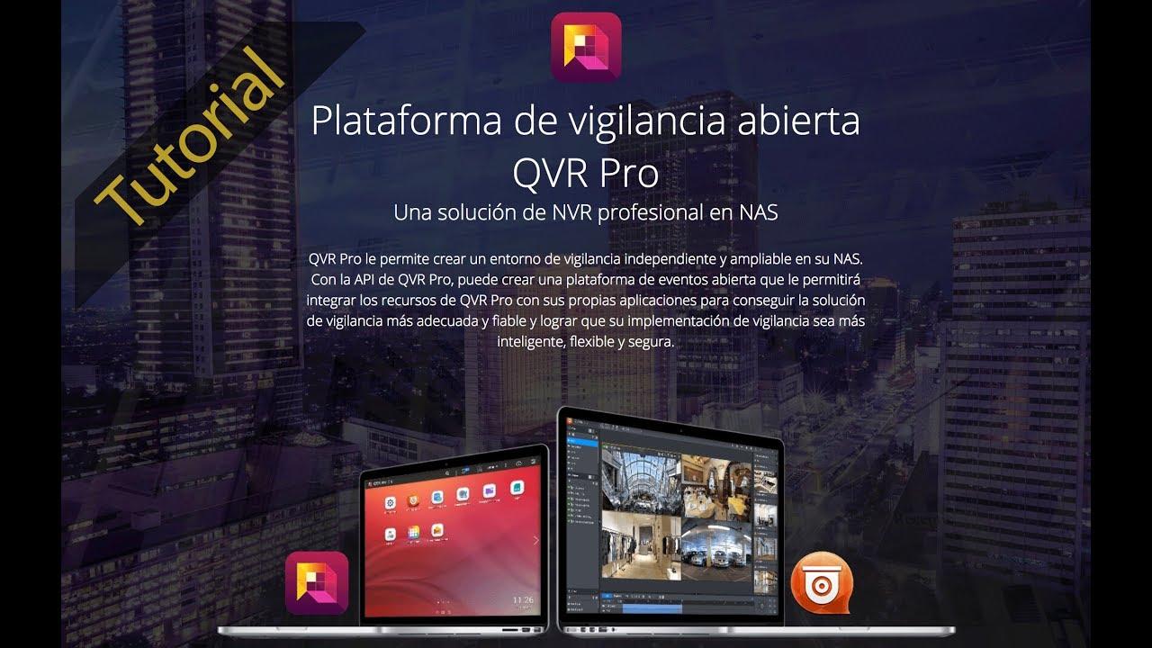 Tutorial de Videovigilancia QNAP - QVR Pro