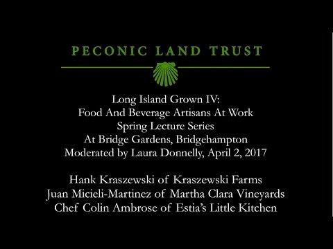 Long Island Grown at Peconic Land Trust's Bridge Gardens, April 2, 2017