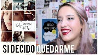 Si decido quedarme (If I stay) – Gayle Forman | Libro&Película | LasPalabrasDeFa