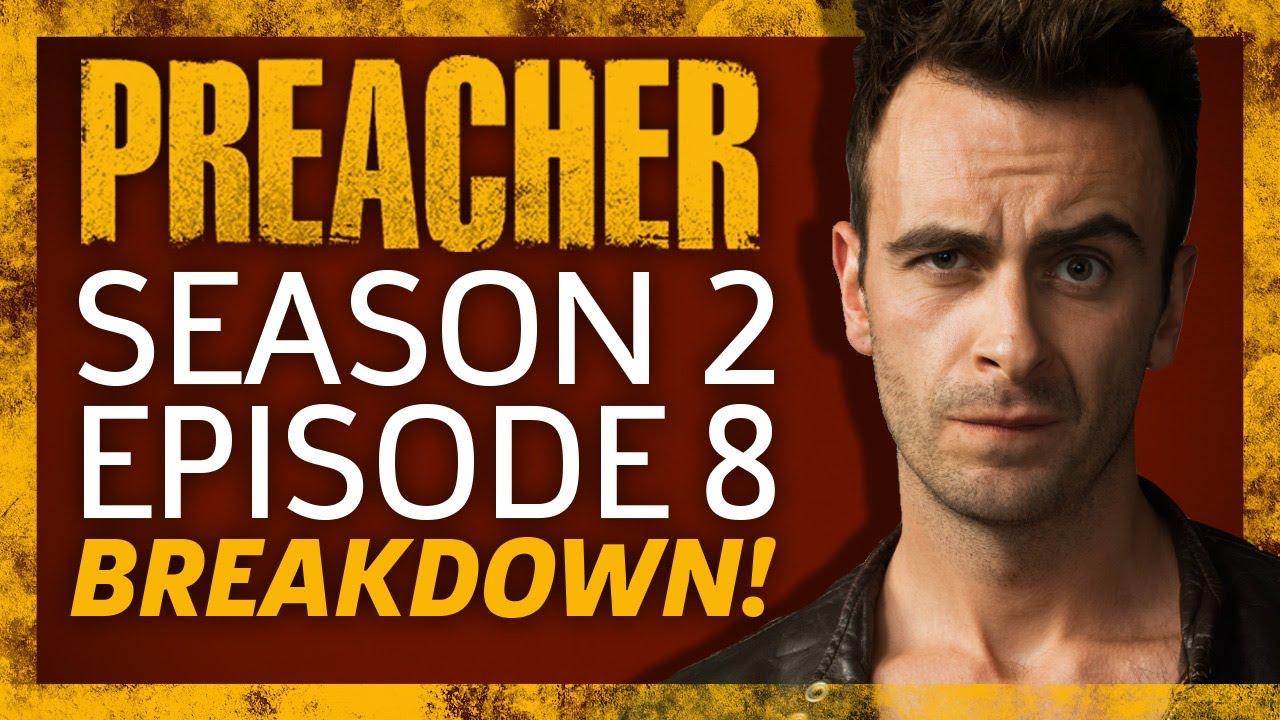 Download Preacher Season 2 Episode 8 Breakdown!