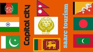 SAARC Countries, Their Capital Cities, Flags and beautiful places