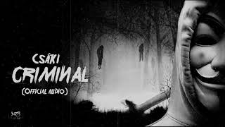 Csáki - Criminal (Official Audio)