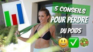 5 CONSEILS PERTE DE POIDS !!!