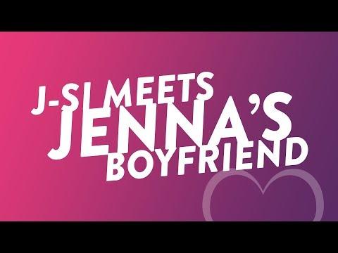 J-Si Met Jenna's Boyfriend