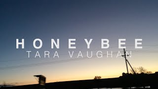 Tara Vaughan - Honeybee