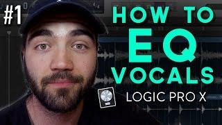 How to EQ Vocals in Logic Pro X | Beginner Tutorial #1