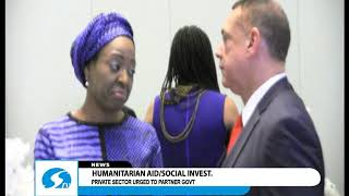 Humanitarian aid/social investment - Private sector urged to partner Govt.