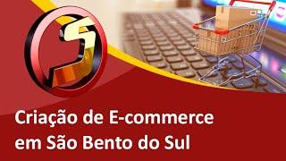 Como Montar um E-commerce Profissional ou Loja Virtual em São Bento do Sul - Samuca Webdesign